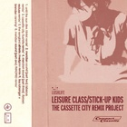 Leisure Class/Stick-up Kids