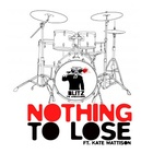 Nothing to Lose (feat. Kate Mattison)
