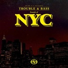 Scion A/V Presents: Trouble And Bass - Sounds Of NYC