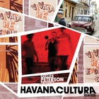 Gilles Peterson Presents Havana Cultura: Remixed