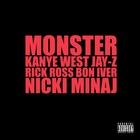 Monster (feat. Jay-Z, Rick Ross, Bon Iver & Nicki Minaj)