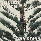 Ducktails / Julian Lynch Split 7""