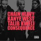 Chain Heavy (feat. Talib Kweli & Consequence)
