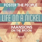 Life On The Nickel (Mansions On The Moon Remix)