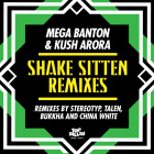 Shake Sitten (feat. Mega Banton) (China White Remix)